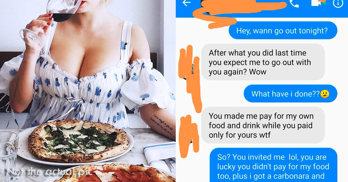Man Declines To Pay $126 For His Date's Food, So She Shows Her True Colors