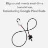 Google Pixel Buds is rumored to having an update that allows real-time translation.
