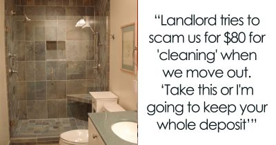 Landlord Wants Tenant To Pay $80 Cleaning Fee For Nothing, Ends Up Paying $6,000