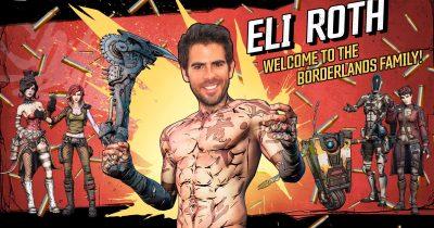 Eli Roth is directing 'Borderlands' movie.
