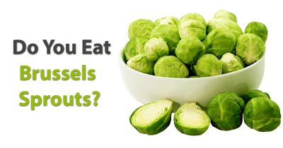 Here's What Happens To Our Body When We Eat Brussels Sprouts Every Day