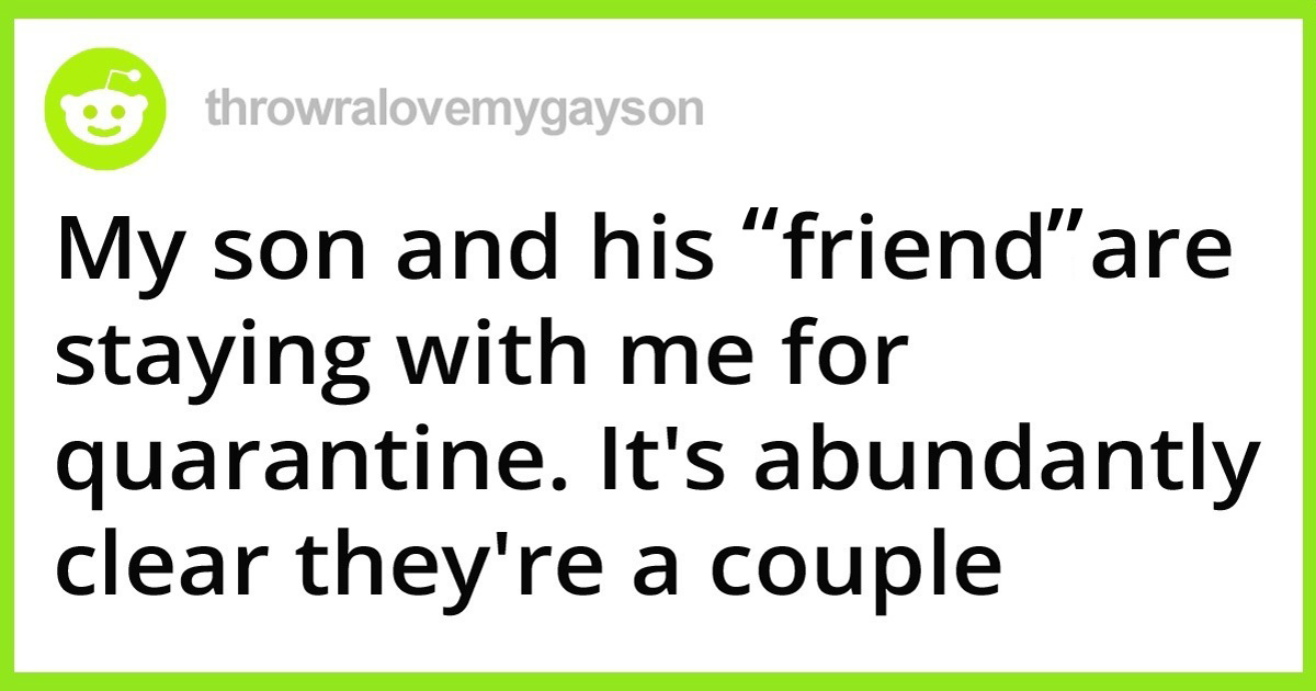 Dad Finds Out His Son And His Male 'Friend' Are Secretly Dating, Asks Internet How To Tell Him It's Fine, Posts An Update