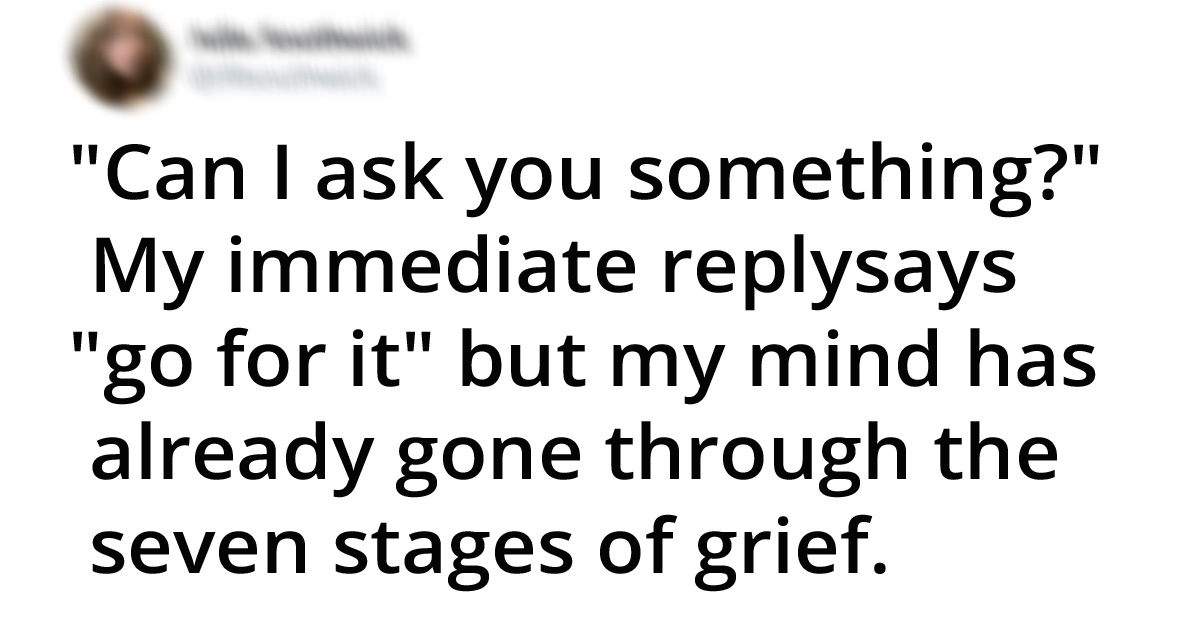 28 Hilarious Jokes That People Who Overthink Everything Will Relate To
