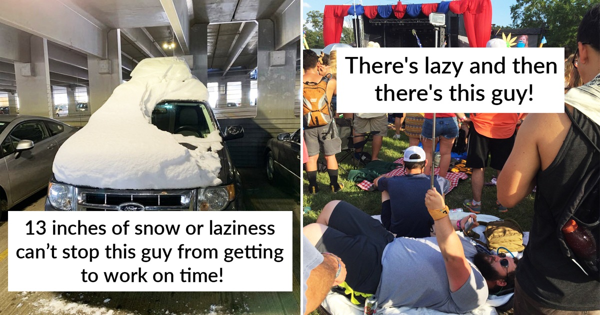 19 Hilarious People Who Took Laziness To The Next Level
