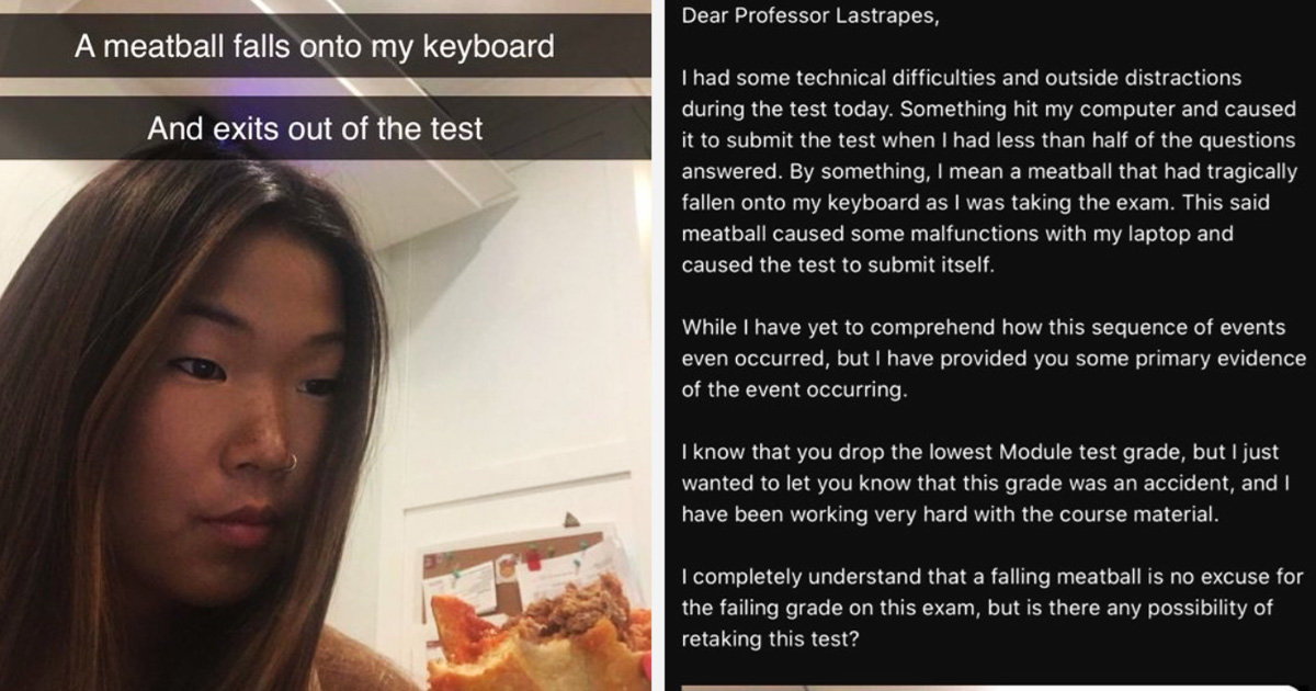 Student Requests To Retake Her Online Exam After Meat Ball Fell Off And Logged Her Out Early