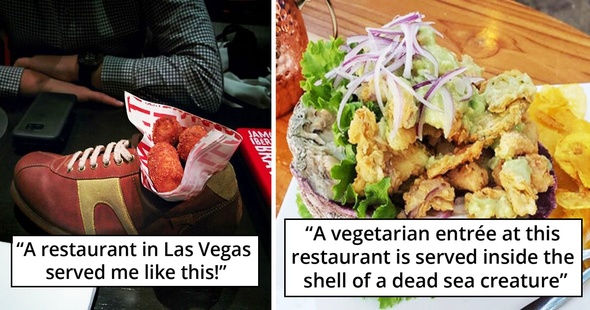 31 Restaurants That Served Food In A Hilariously Unexpected Way