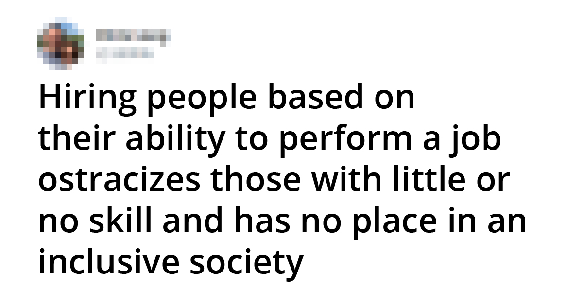Man Says Skill-Based Employment Is Not Inclusive, And The Internet Reacted