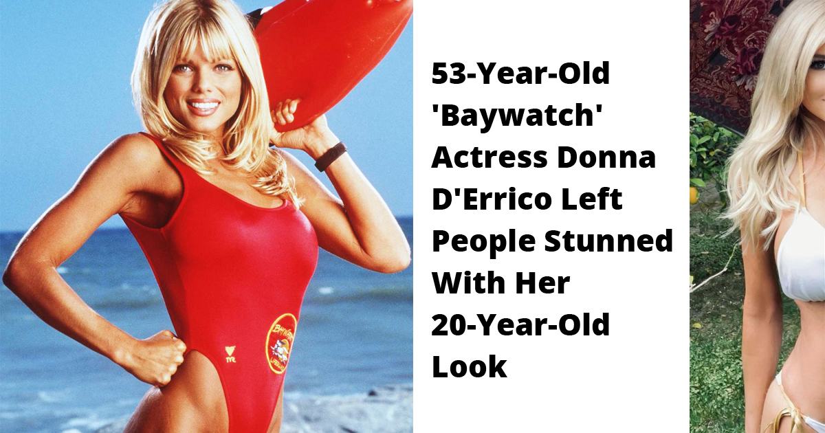 53-Year-Old 'Baywatch' Actress Left People Amazed With Her 20-Year-Old Look
