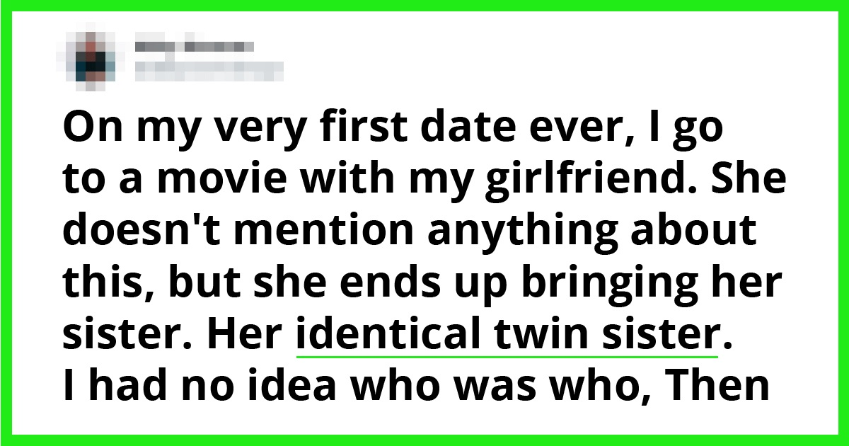 20 People Who Failed Their First Dates, But Gained A Great Story To Tell