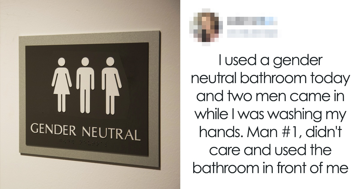 Woman Gets Mad After A Man Uses Gender Neutral Bathroom In Front Of Her