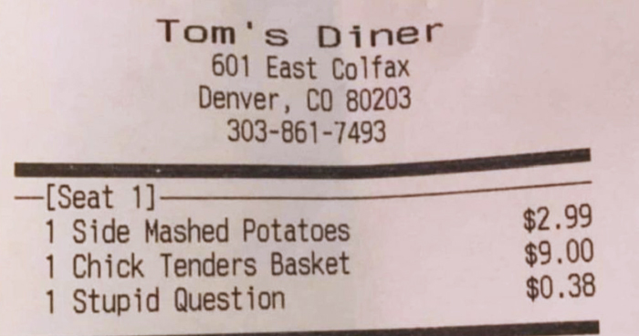 Diner Hilariously Charged Customers For 'Stupid Question'